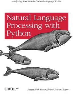 Natural Language Processing with Python, by Bird 9780596516499