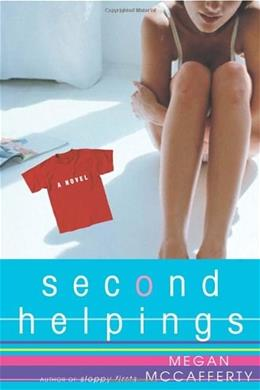 Second Helpings: A Jessica Darling Novel, by McCafferty 9780609807910