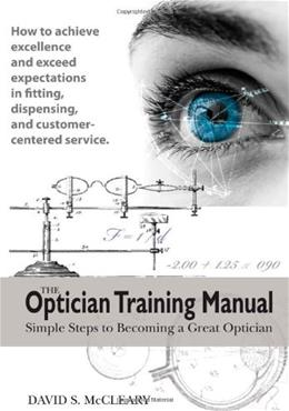Optician Training Manual, by McCleary 9780615193816