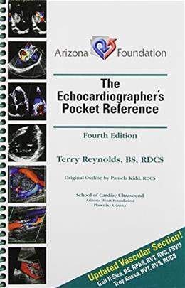 Echocardiographers Pocket Guide Reference, by Reynolds, 4th Edition 9780615768359