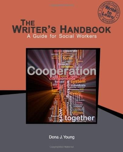 The Writers Handbook: A Guide for Social Workers 9780615965215