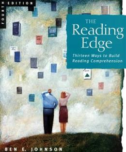 Reading Edge: 13 Ways to Build Reading Comprehension, by Johnson, 4th Edition, WORKTEXT 9780618042685