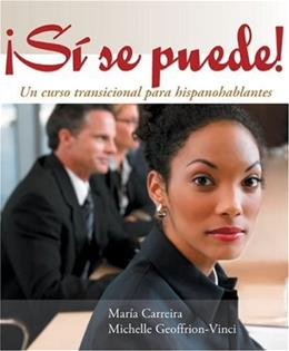 Si se puede!: Un curso transicional para hispanohablantes (World Languages) (English and Spanish Edition) 1 9780618061365