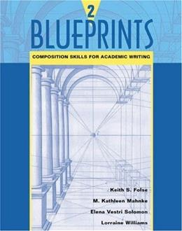 Blueprints 2: Composition Skills for Academic Writing, by Folse, WORKTEXT 9780618144105