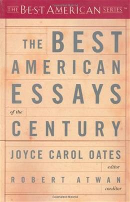 Best American Essays of the Century, by Oates 9780618155873