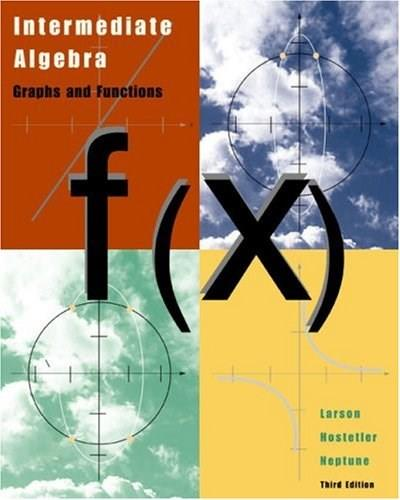 Intermediate Algebra: Graphs and Functions, by Larson, 3rd Edition 9780618218783