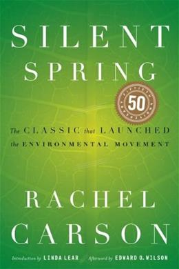 Silent Spring, by Carson, 40th Anniversary Edition 9780618249060