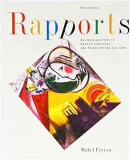Rapports: An Introduction To French Language And Francophone Culture, by Walz, 5th Edition 5 w/CD 9780618267057