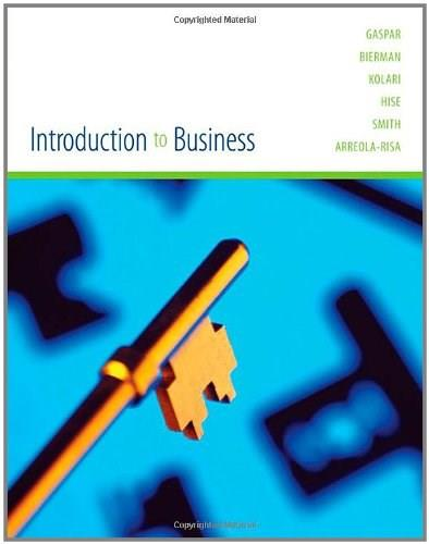Introduction to Business, by Gaspar 9780618306367