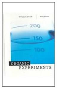 Organic Experiments, by Williamson, 9th Edition 9780618308422