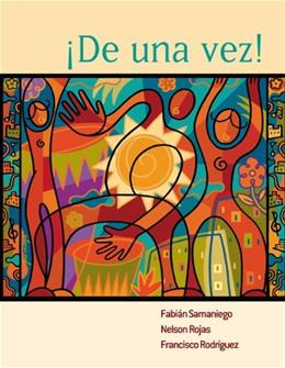 De Una Vez: A College Course for Spanish Speakers, by Samaniego 9780618348947