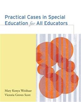 Practical Cases in Special Education for All Educators, by Weishaar 9780618370856