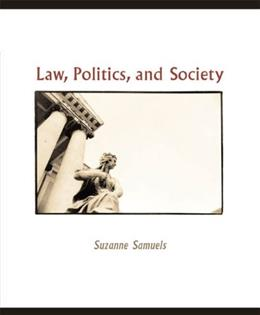 Law, Politics, and Society, by Samuels 9780618376513
