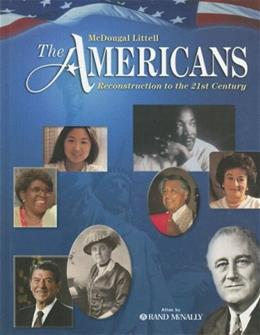 McDougal Littell Americans: Reconstruction to the 21st Century, by Danzer, Grade 9-12 9780618377244