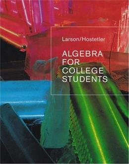 Algebra for College Students, by Larson 9780618388455