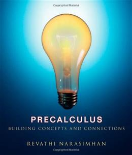 Precalculus: Building Concepts and Connections, by Narasimhan 9780618413010