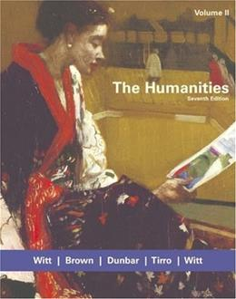 Humanities, by Witt, 7th Edition, Volume 2 9780618417773