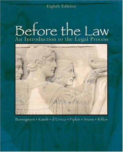 Before the Law: An Introduction to the Legal Process 8 9780618503452