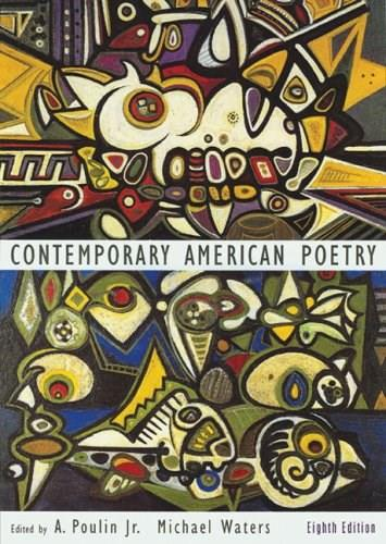 Contemporary American Poetry, by Poulin, 8th Edition 9780618527854