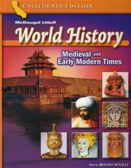 World History: Medieval and Early Modern Times, by Carnine, California Edition, Grade 7 9780618532940