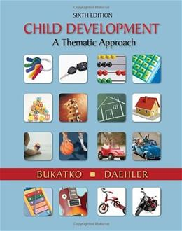 Child Development: A Thematic Approach 6 9780618608652