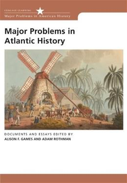 Major Problems in Atlantic History, by Games 9780618611140