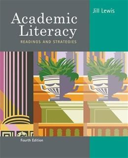 Academic Literacy: Readings and Strategies, by Lewis, 4th Edition, WORKTEXT 9780618639465