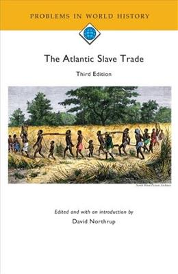 Atlantic Slave Trade, by Northrup, 3rd Edition 9780618643561