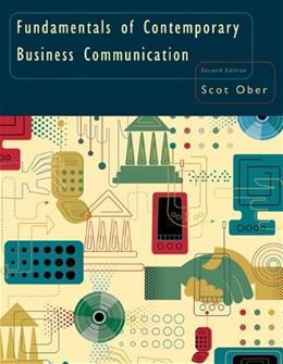 Fundamentals of Contemporary Business Communication, by Ober, 2nd Edition 9780618645176