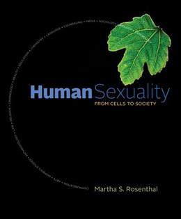 Human Sexuality: From Cells to Society 1 9780618755714