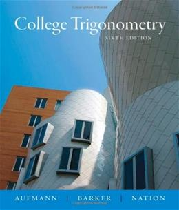 College Trigonometry 6 9780618825073