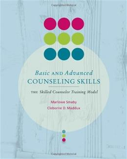 Basic and Avanced Counseling Skills: Skilled Counselor Training Model, by Smaby BK w/DVD 9780618832330