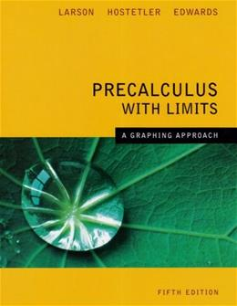 Precalculus With Limits A Graphing Approach 5th Edition 9780618851522
