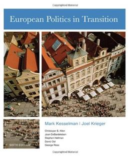 European Politics in Transition, by Kesselman, 6th Edition 9780618870783