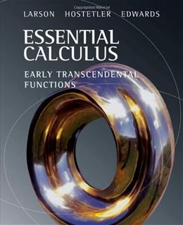 Essential Calculus: Early Transcedental Functions, by Larson 9780618879182