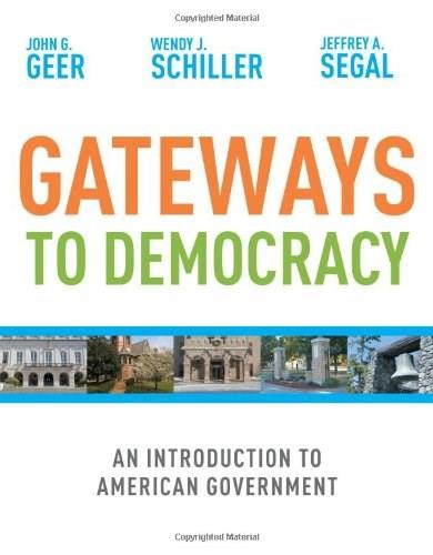 Gateways to Democracy: Introduction to American Government, by Geer 9780618906956