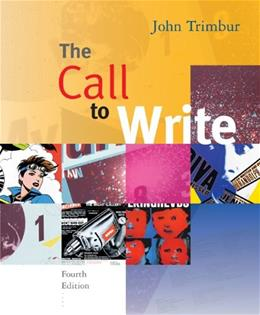 Call to Write, by Trimbur, 4th Edition 9780618923748