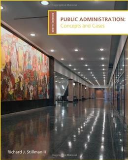 Public Administration: Concepts and Cases 9 9780618993017