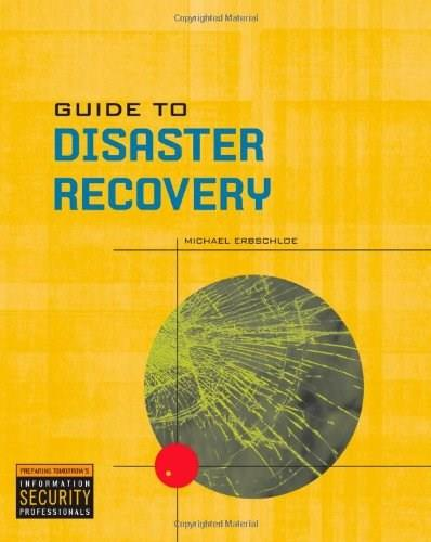 Guide to Disaster Recovery, by Erbschloe 9780619131227