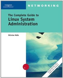 The Complete Guide to Linux System Administration (Networking) BK w/CD 9780619216160