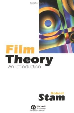 Film Theory: An Introduction, by Stam 9780631206545