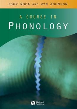 Course in Phonology, by Roca 9780631213468
