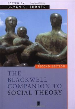 The Blackwell Companion to Social Theory 2 9780631213666