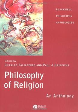 Philosophy of Religion: An Anthology, by Taliaferro 9780631214717