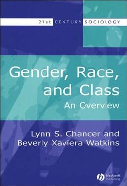 Gender, Race, and Class: An Overview, by Chancer 9780631220350