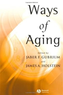 Ways of Aging, by Gubrium 9780631230595