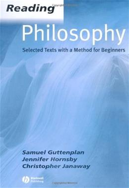 Reading Philosophy: Selected Texts with a Method for Beginners, by Guttenplan 9780631234388