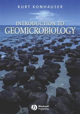 Introduction to Geomicrobiology, by Konhauser 9780632054541