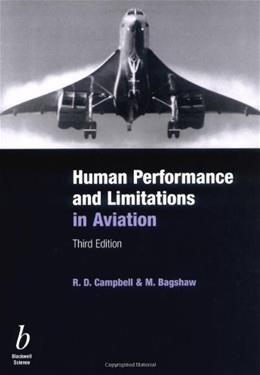 Human Performance and Limitations in Aviation, by Campbell, 3rd Edition 9780632059652