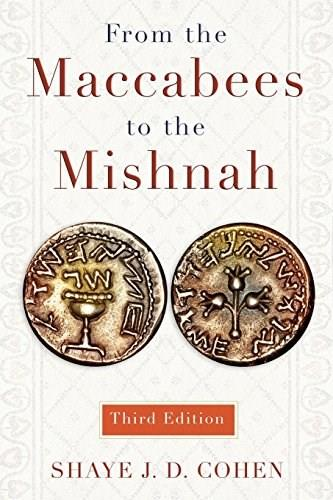 From the Maccabees to the Mishnah, Third Edition 3 9780664239046
